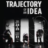 Trajectory of an Idea